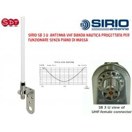 SIRIO SB 3 U ANTENNA VHF BANDA NAUTICA PROGETTATA PER FUNZIONARE SENZA PIANO DI MASSA