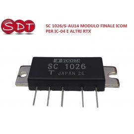 SC 1026/S-AU14 MODULO FINALE ICOM PER IC-04 E ALTRI RTX