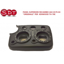 "PANEL SUPERIORE RECAMBIO A62-0179-04 ""ORIGINALE"" PER KENWOOD TH-78E"