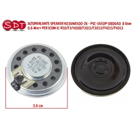 ALTOPARLANTE SPEAKER K036NA500-26 8 Ohm 0,6 Watt PER ICOM IC-R10/F3/4008