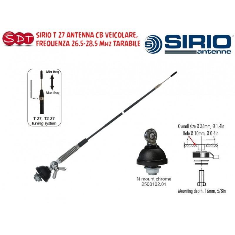 SIRIO T 27 ANTENNA CB VEICOLARE, FREQUENZA 26.5-28.5 Mhz TARABILE