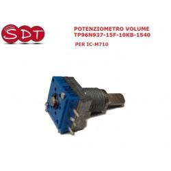 POTENZIOMETRO VOLUME TP96N937-15F-10KB-1540 PER IC-M710