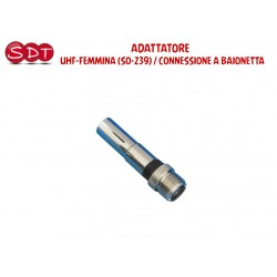 ADATTATORE - UHF-FEMMINA (SO-239) / CONNESSIONE A BAIONETTA